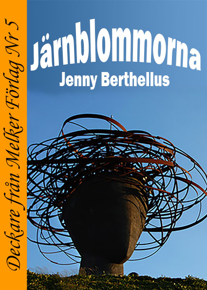 Järnblommorna - Jenny Berthelius